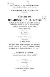 Report of Hearings on H. R. 23431 to Regulate the Practice of Osteopathy, to License Osteopathic Physicians, and to Punish Persons Violating the Provisions Thereof in the District of Columbia ...