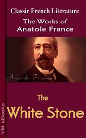 The White Stone: Works by France