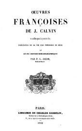 Oeuvres françoises de Jean Calvin