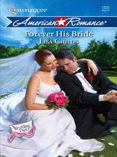 Forever His Bride: A Single Dad Romance