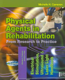 Physical Agents in Rehabilitation   Text with Electrical Stimulation  Ultrasound and Laser Light Handbook Package PDF