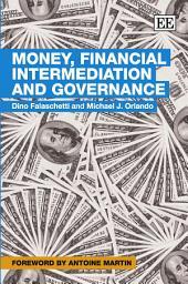 Money, Financial Intermediation and Governance
