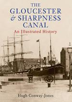 The Gloucester And Sharpness Canal Through Time