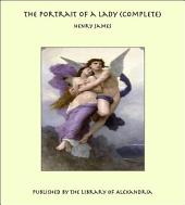 The Portrait of a Lady: By Henry James With an Introduction by Graham Greene