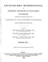 Encyclopædia Metropolitana; Or, Universal Dictionary of Knowledge ...: Comprising the Twofold Advantage of a Philosophical and an Alphabetical Arrangement, with Appropriate Engravings, Volume 21