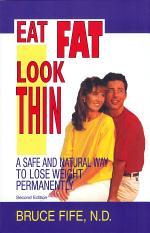 Eat Fat, Look Thin
