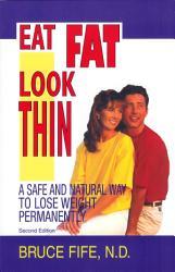 Eat Fat Look Thin Book PDF