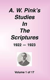 A. W. Pink's Studies in the Scriptures, 1922-23, Vol. 01 of 17