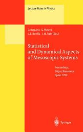 Statistical and Dynamical Aspects of Mesoscopic Systems: Proceedings of the XVI Sitges Conference on Statistical Mechanics Held at Sitges, Barcelona, Spain, 7–11 June 1999