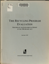 Tire Recycling Program Evaluation Required by the Supplemental Report of the 1996 Budget Act