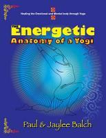 The Energetic Anatomy of a Yogi PDF