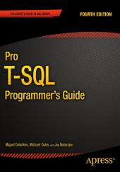 Pro T-SQL Programmer's Guide: Edition 4