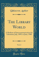 The Library World  Vol  2 PDF