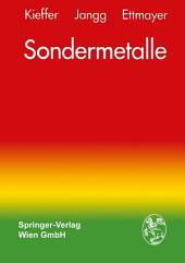 Sondermetalle: Metallurgie/Herstellung/Anwendung