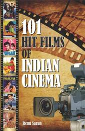 101 Hit Films of Indian Cinema