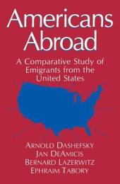 Americans Abroad: A Comparative Study of Emigrants from the United States