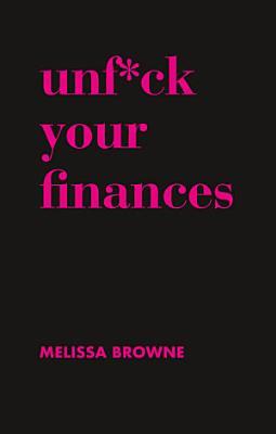 Unf ck Your Finances