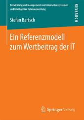 Ein Referenzmodell zum Wertbeitrag der IT