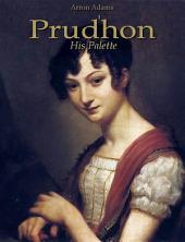 Prudhon: His Palette
