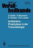 Antibiotica Prophylaxe in der Traumatologie PDF