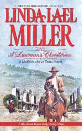 A Lawman's Christmas: A McKettricks of Texas Novel: Daring Moves