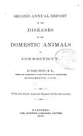 Annual Reports on the Diseases of Domestic Animals from Connecticut, Illinois and Other States ...