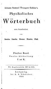 Physikalisches Wörterbuch, neu bearbeitet von Brandes. Gmelin. Horner. Muncke. Pfaff: Band 2;Band 5