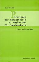 Paradigmen der Romantheorie zu Beginn des 20  Jahrhunderts PDF