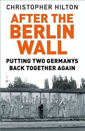 After the Berlin Wall PDF