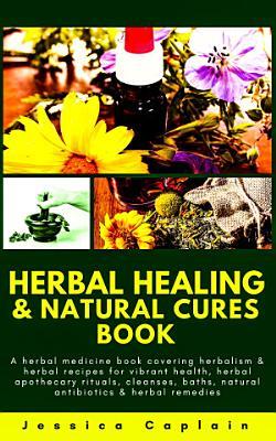Herbal Healing   Natural Cures Book PDF