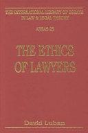 The Ethics of Lawyers