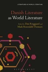 Danish Literature as World Literature PDF