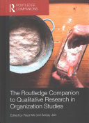 The Routledge Companion to Qualitative Research in Organization Studies PDF