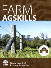 Farm AgSkills: A Practical Guide to Farm Skills