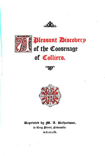 A Pleasant Discovery of the Coosenage of Colliers PDF