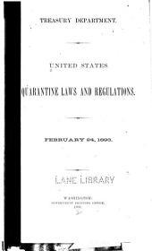 United States quarantine laws and regulations, Feb. 24, 1893