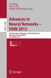 Advances in Neural Networks – ISNN 2012: 9th International Symposium on Neural Networks, ISNN 2012, Shenyang, China, July 11-14, 2012. Proceedings, Part 1