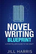 Novel Writing Blueprint