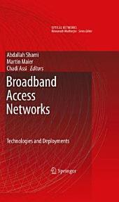 Broadband Access Networks: Technologies and Deployments