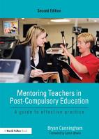 Mentoring Teachers in Post Compulsory Education PDF