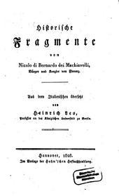 Historische Fragmente von Niccolo di Bernardo dei Machiavelli