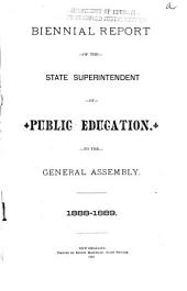 Biennial Report of the State Superintendent of Public Education to the General Assembly of the State of Louisiana