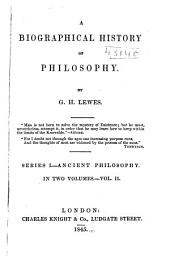 A Biographical History of Philosophy: Volume 2