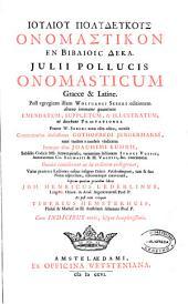 Iouliou Polydeukous onomastikon en biblioic deka: Volume 1