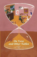 On Love and Other Fables
