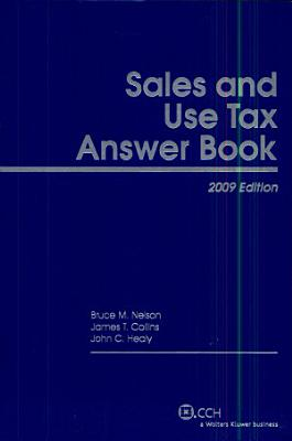 Sales and Use Tax Answer Book  2009  PDF