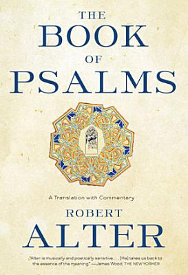 The Book of Psalms  A Translation with Commentary
