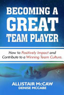 Becoming a Great Team Player