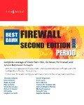 The Best Damn Firewall Book Period: Edition 2