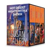 Hot Desert Nights with a Sheikh: The Sheik And The Virgin Secretary\Back in the Sheikh's Bed\Sold to the Sheikh